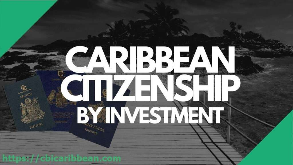 caribbean citizenship by investment
